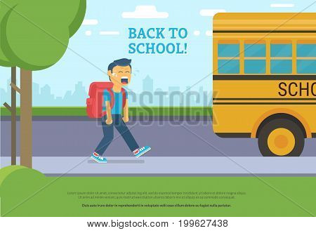 Back to school. Flat vector illustration of crying boy going to schoolbus in the street. Upset pupil with tears and screaming face going to the school