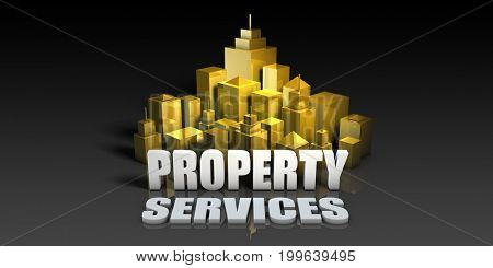 Property Services Industry Business Concept with Buildings Background 3D Illustration Render