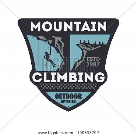 Mountain climbing vintage isolated badge. Outdoor explorer sign, touristic expedition label, nature hiking and trekking vector illustration