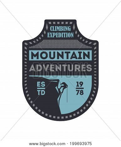 Mountain outdoor adventures vintage isolated badge. Mountain rock camping sign, touristic expedition label, nature hiking and climbing vector illustration