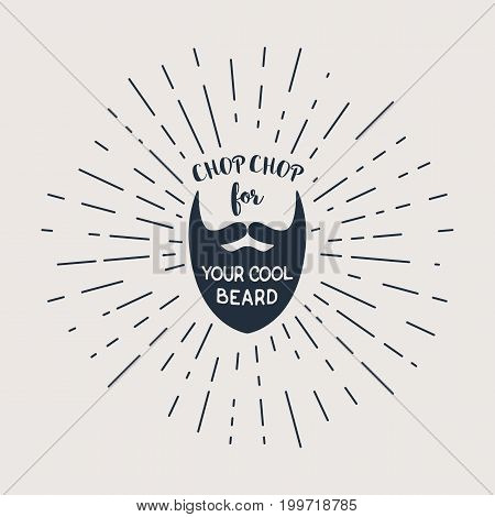Vector badge with beard and Chop Chop for Your Cool Beard lettering