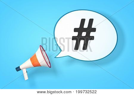 3d rendering of a megaphone with a speech bubble and the message hashtag