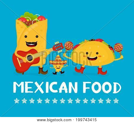 Mexican food creative card concept. Vector modern flat style cartoon character illustration. Isolated on blue background. Happy smiling mexican taco burrito nachos playing music and having fun.