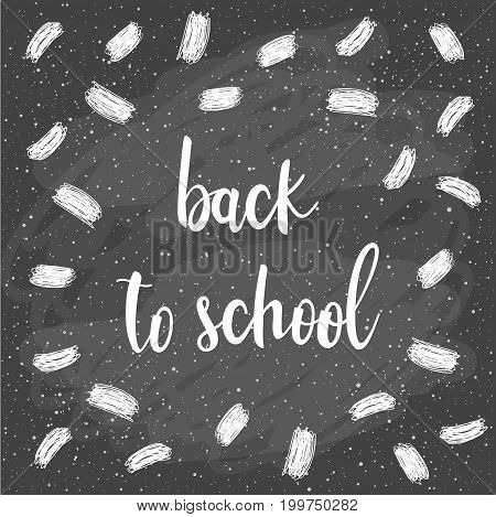 Back To School. Hand Drawn Lettering And Doodle Chalk Elements On Classroom Chalkboard