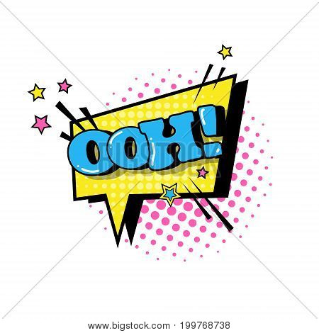 Comic Speech Chat Bubble Pop Art Style Ooh Expression Text Icon Vector Illustration