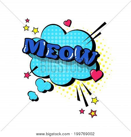 Comic Speech Chat Bubble Pop Art Style Meow Expression Text Icon Vector Illustration