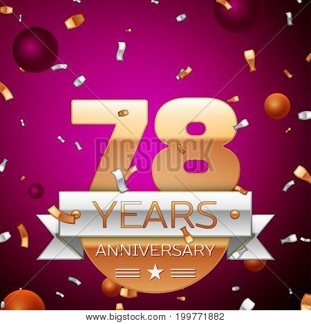 Realistic Seventy eight Years Anniversary Celebration Design. Golden numbers and silver ribbon, confetti on purple background. Colorful Vector template elements for your birthday party