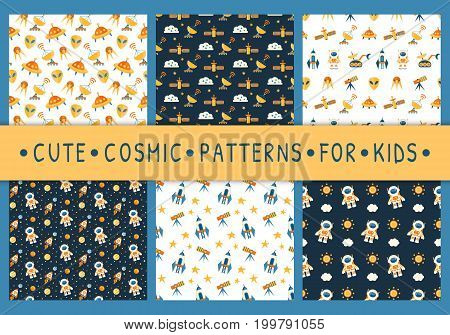 Set of cute seamless cosmic patterns for kids. Cosmos discovery and exploration theme. Outer space childish background with astronauts, planets and rockets. Flat style, vector illustration.