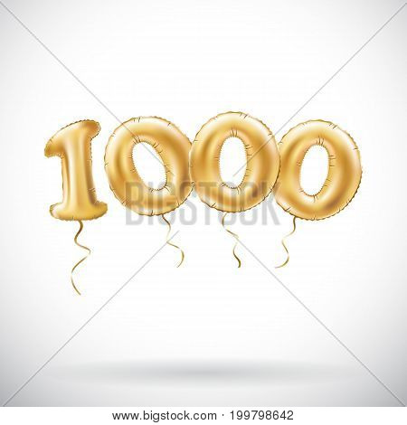 Vector Golden Number 1000 One Thousand Metallic Balloon. Party Decoration Golden Balloons. Anniversa