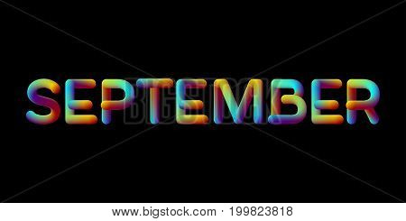 3d iridescent gradient September month sign. Typographic minimalistic element. Vibrant blend gradient label. Liquid color. Creativity concept. Visual communication poster design. Vector illustration.
