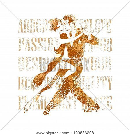 All appearances loving couple is dancing passionate and sensual tango. The image is formalized In colors and the Coffee style.