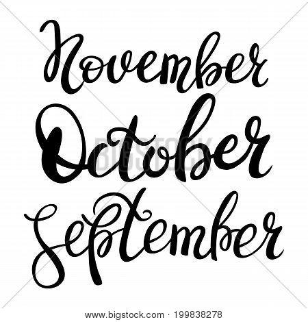 3 autumn month of year - September, October, November, lettering. Autumn season lettering hand draw.