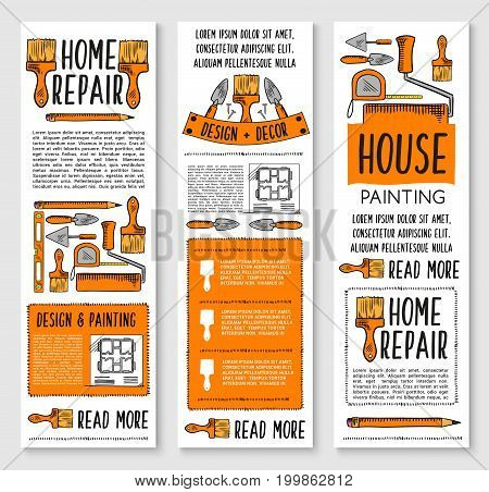 Home repair, house painting and interior design banner set. Hand tool sketch poster with paint brush and roller, spatula, trowel, tape measure, ruler and house plan for construction industry design