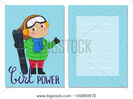 Girl power kids card with little girl in winter clothes holding skis. Cute greeting card, birthday congratulation, event invitation. Interesting children life, happy childhood vector illustration