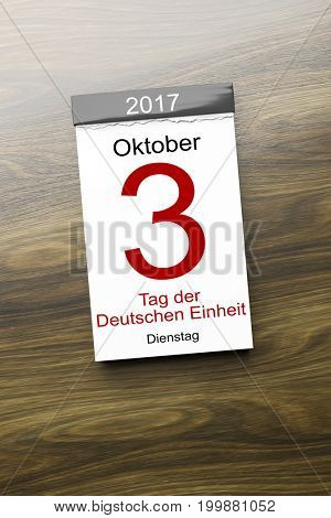 3d rendering of a calendar the 3rd of October Day of German unity text in german language