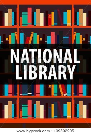 Poster National Library. Book Shelf Or Bookcase On The Background.