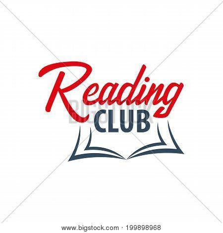 Reading Club Logo. Education And Book Emblem. Vector Illustration.