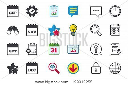 Calendar icons. September, November, October and December month symbols. Date or event reminder sign. Chat, Report and Calendar signs. Stars, Statistics and Download icons. Question, Clock and Globe