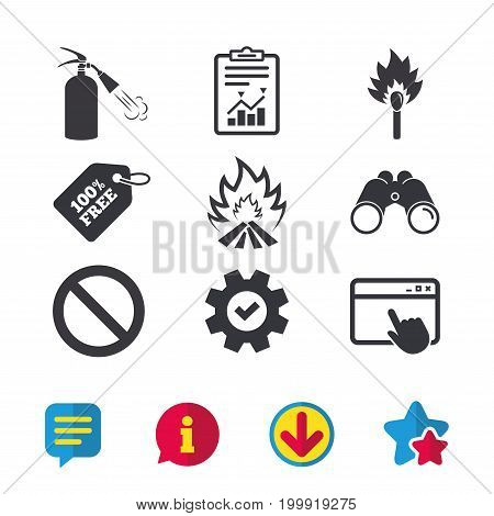 Fire flame icons. Fire extinguisher sign. Prohibition stop symbol. Burning matchstick. Browser window, Report and Service signs. Binoculars, Information and Download icons. Stars and Chat. Vector