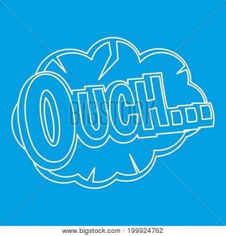 Ouch, comic text speech bubble icon blue outline style isolated vector illustration. Thin line sign
