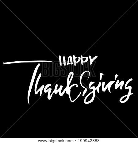 Handwritten Thanksgiving Day lettering. Vector illustration. Thanksgiving Day card template