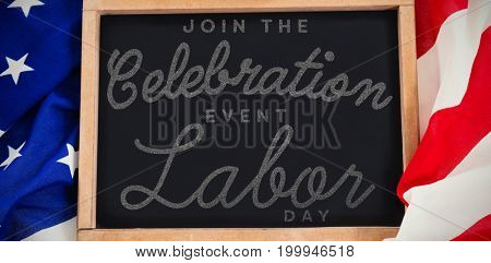 Digital composite image of join celebratio event labor day text against blank slate on american flag