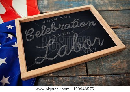 Digital composite image of join celebratio event labor day text against chalkboard with american flag