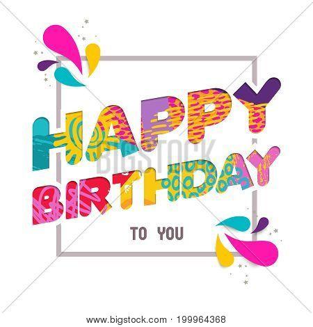 Happy Birthday To You Fun Paper Cut Greeting Card