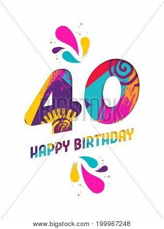 Happy Birthday 40 Year Paper Cut Greeting Card