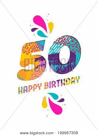 Happy Birthday 50 Year Paper Cut Greeting Card