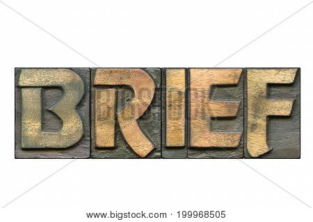 brief word made from wooden letterpress blocks isolated on white
