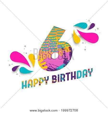 Happy Birthday 6 Year Paper Cut Greeting Card