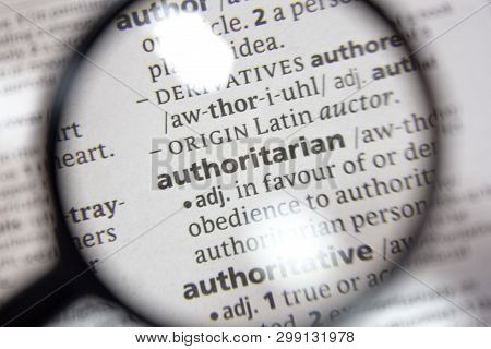 The Word Of Phrase Authoritarian In A Dictionary.