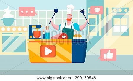 Culinary Internet Channel Flat Vector Illustration. Blogger In Apron With Cookery Tools Cartoon Char