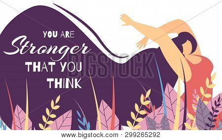 Motivate Lettering Flat Banner You Stronger That Think Woman Power Strength Body Positive Concept Fl