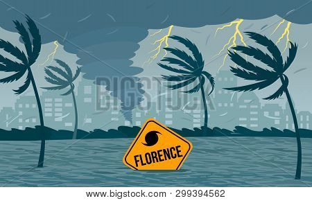 Tornado Hurricane Florence, Emerging From The Ocean. Ecological Catastrophe And The Sign Of The Cata