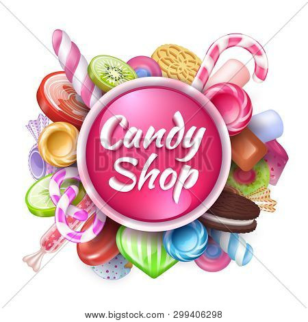 Candies Background. Realistic Sweets And Desserts Frame With Text, Colorful Toffees Lollipops And Ca