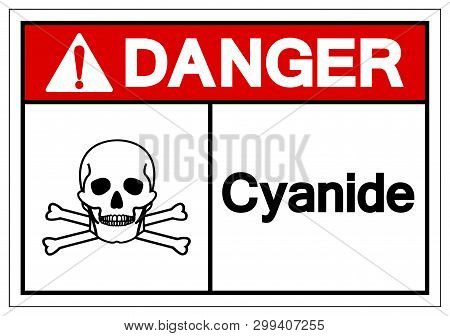 Danger Cyanide Symbol Sign, Vector Illustration, Isolate On White Background Label. Eps10