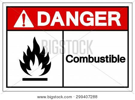 Danger Combustible Symbol Sign, Vector Illustration, Isolate On White Background Label. Eps10