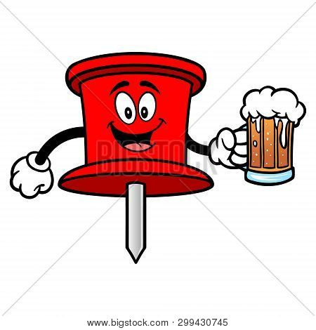 Push Pin Mascot With A Beer - A Vector Cartoon Illustration Of An Office Push Pin Mascot.
