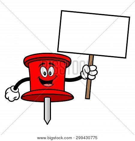 Push Pin Mascot With A Sign - A Vector Cartoon Illustration Of An Office Push Pin Mascot.