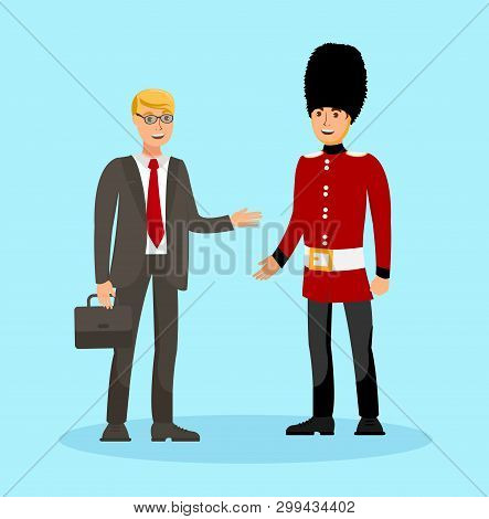 International Friendship, Tourism Illustration. Man In Formal Suit And Royal Guard In Uniform Cartoo