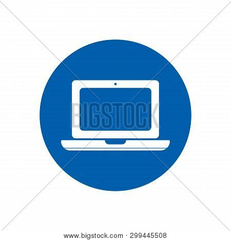 Laptop Flat Style Icon In Blue Circle Vector Eps10. Notebook Or Laptop Icon For Web Desing. Notebook