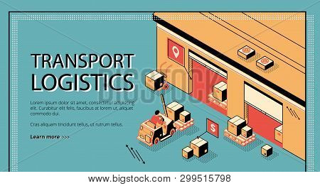 Transport Logistics, Delivery Service Isometric Vector Web Banner, Landing Page. Forklift Carrying,