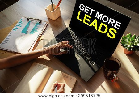 Get More Leads Banner. Digital Marketing And Sales Increase Concept On Device Screen.