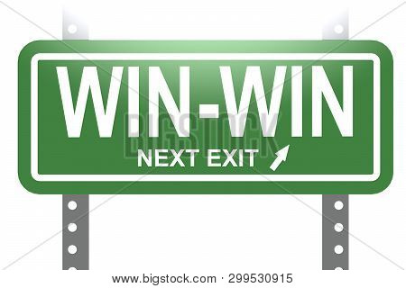 Win-win Word With Green Sign Board Isolated , 3d Rendering