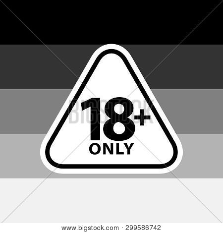 18 Plus Only Sign Warning Symbol On The Heterosexual Pride Flags Background, Lgbtq (pride Flags Of L