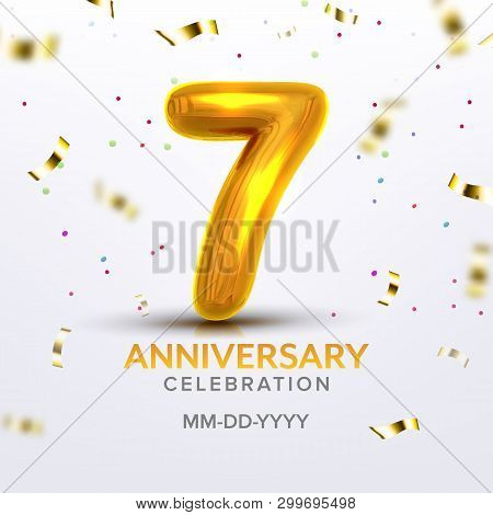 Seventh Anniversary Birth Celebrate Number Vector. Luxury Invitation Postcard With Realistic Golden