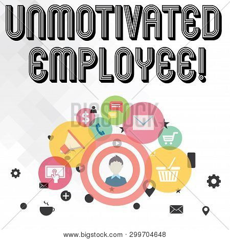 Handwriting text writing Unmotivated Employee. Concept meaning very low self esteem and no interest to work hard photo of Digital Marketing Campaign Icons and Elements for Ecommerce. poster