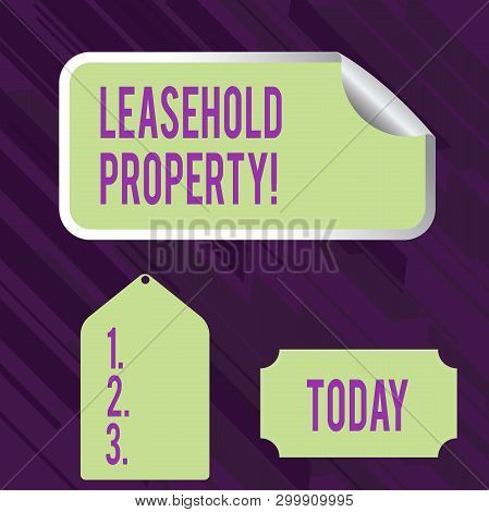 Conceptual hand writing showing Leasehold Property. Business photo showcasing ownership of a temporary right to hold land or property Color Label Self Adhesive Sticker with Border Corner and Tag. poster